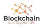 Blockchain & Crypto Talk